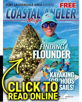Coastal Angler Ft. Lauderdale - February 2021