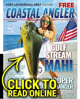 Coastal Angler Ft. Lauderdale - July 2021