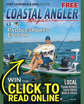 Coastal Angler Ft. Lauderdale - April 2018