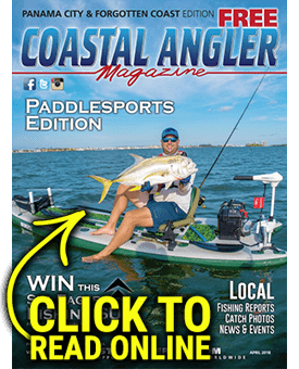 Coastal Angler Magazine - Panama City - April 2018