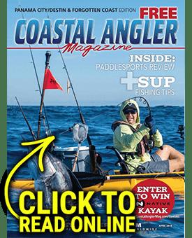 Coastal Angler Magazine - Panama City/Destin/Forgotten Coast April 2019