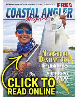 Coastal Angler Magazine - Panama City/Destin/Forgotten Coast August 2019