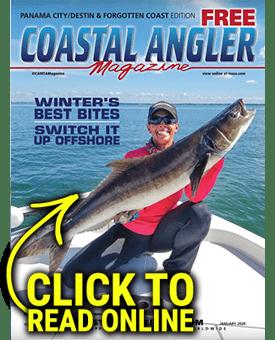 Coastal Angler Magazine - Panama City/Destin/Forgotten Coast January 2020