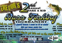 2nd Annual Trevor's Take a Kid Bass Fishing Tournament Poster